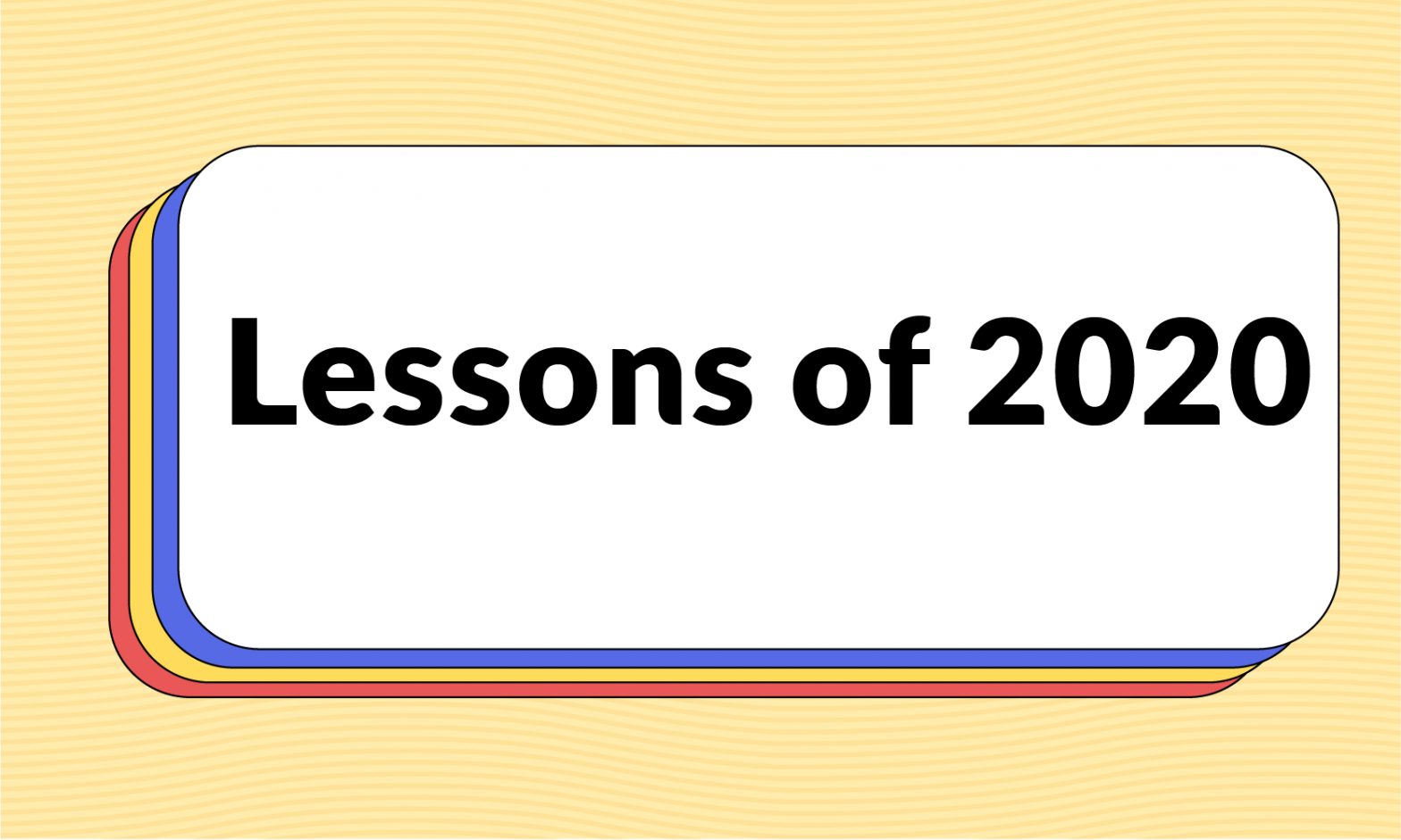 Lessons of 2020