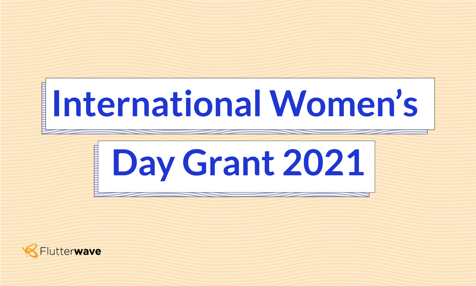 International Women's Day Grant