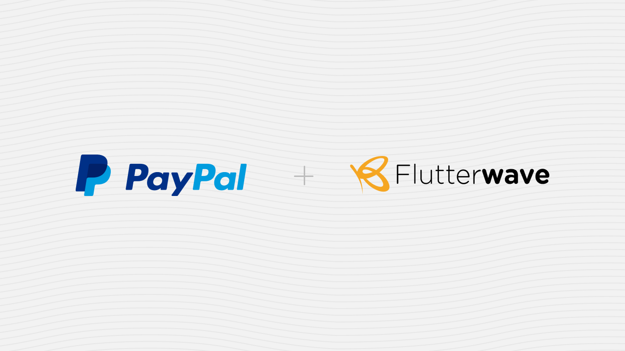 Flutterwave And Paypal Collaborates To Ease Business On African Merchants